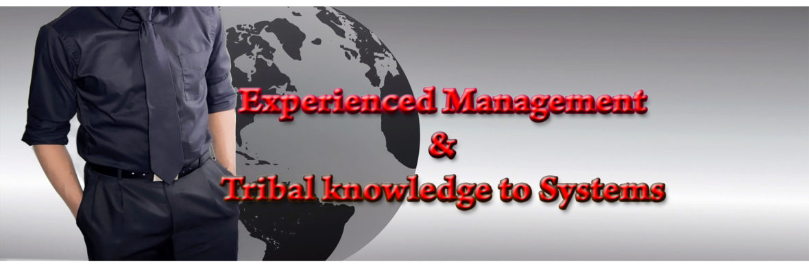Turning Tribal Knowledge into an Experienced Management System