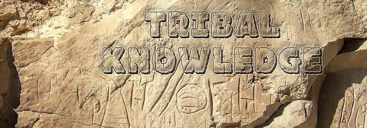 tribal knowldge