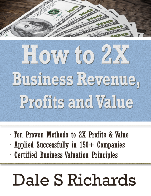 How to 2X Business Revenue – Profits and Value